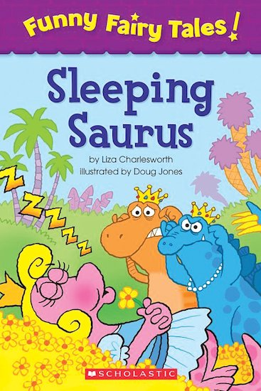 Funny Fairy Tales! Sleeping Saurus