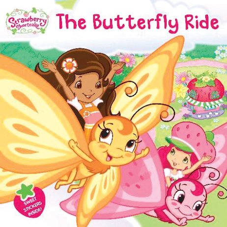 Strawberry Shortcake: The Butterfly Ride