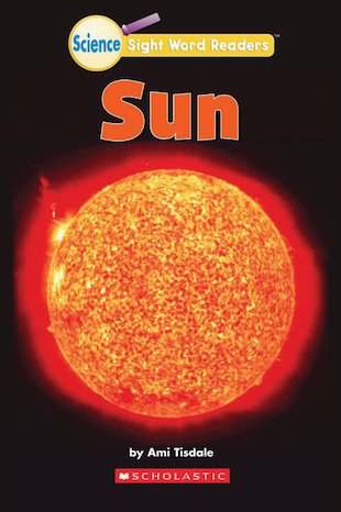 Science Sight Word Readers: Sun