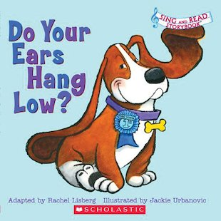 Sing and Read Storybook: Do Your Ears Hang Low?
