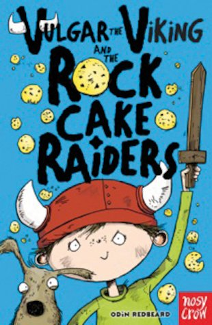 Vulgar the Viking and the Rock Cake Raiders