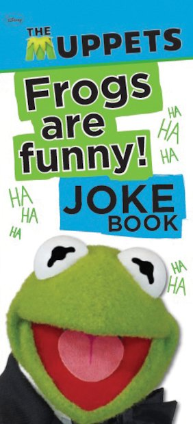The Muppets: Frogs Are Funny! Joke Book