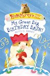 Humphrey's Tiny Tales: My Great Big Birthday Bash!
