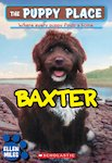 The Puppy Place: Baxter