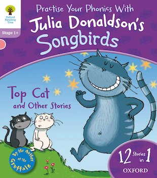Julia Donaldson's Songbirds: Top Cat and Other Stories