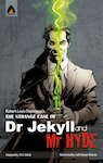 Dr Jekyll and Mr Hyde: Graphic Novel