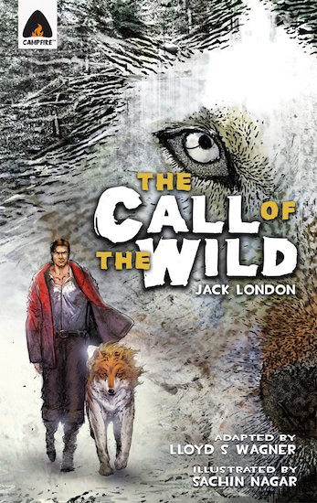 The Call of the Wild: Graphic Novel