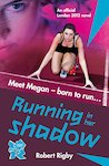 London 2012: Running in Her Shadow
