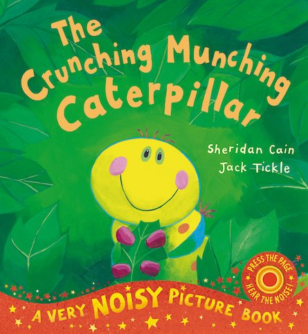 The Crunching Munching Caterpillar (Noisy Edition)