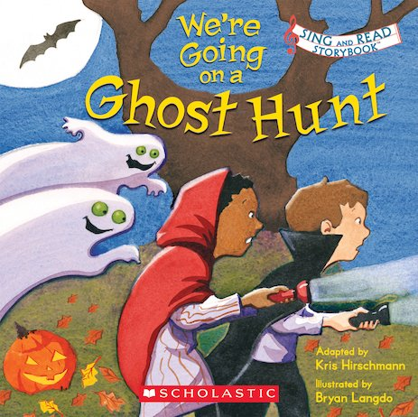 Sing and Read Storybook: We're Going on a Ghost Hunt
