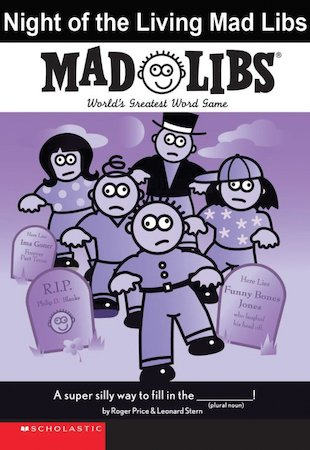 Mad Libs: Night of the Living Mad Libs