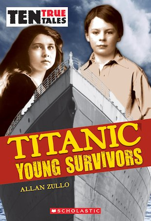 Ten True Tales: Titanic Young Survivors