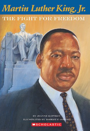 Martin Luther King, Jr: The Fight for Freedom
