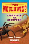 Who Would Win? Tarantula vs. Scorpion
