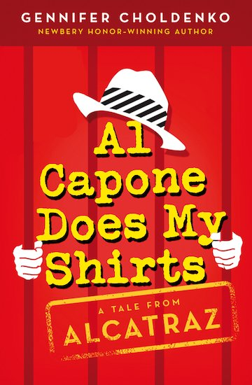 Al Capone Does My Shirts: A Tale From Alcatraz