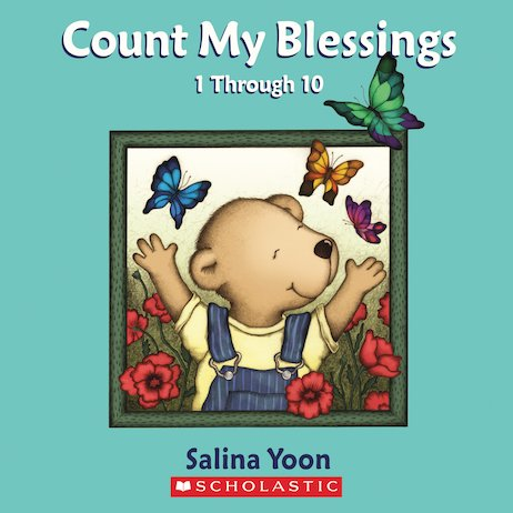 Count My Blessings: 1 Through 10