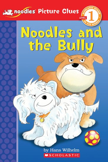 Noodles Picture Clues: Noodles and the Bully