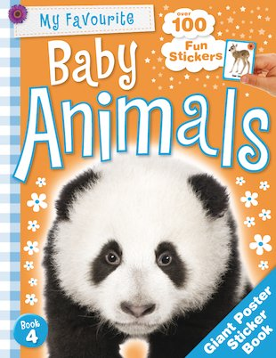 My Favourite Baby Animals: Giant Poster Sticker Book
