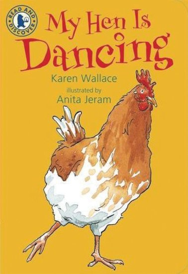 Read and Discover: My Hen is Dancing