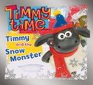 Timmy Time: Timmy and the Snow Monster