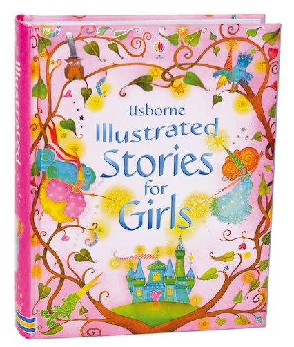 Usborne Illustrated Stories for Girls