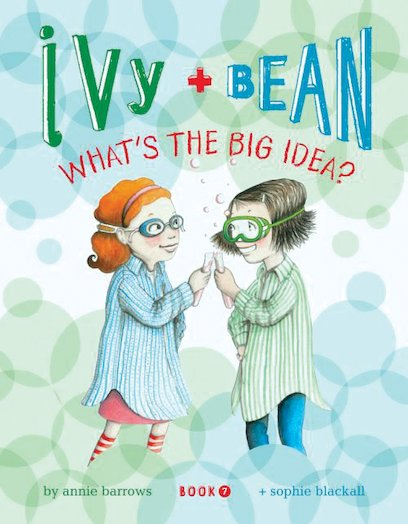 Ivy and Bean: What's the Big Idea?