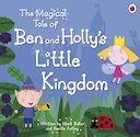The Magical Tale of Ben and Holly's Little Kingdom