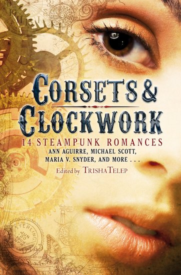 Corsets and Clockwork: 13 Steampunk Romances