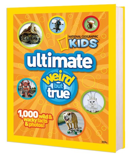 National Geographic Kids: Ultimate Weird But True