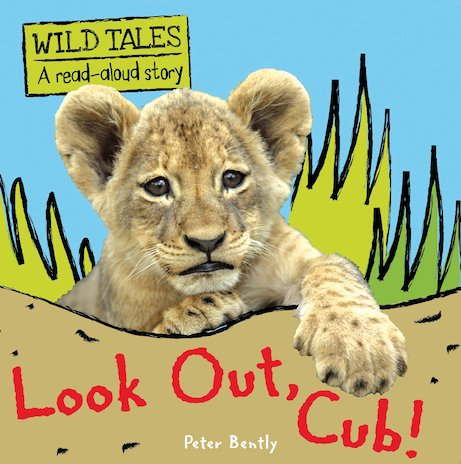 Wild Tales: Look Out, Cub!