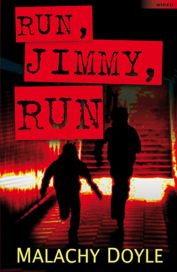 Wired: Run, Jimmy, Run