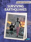 Children's True Stories: Surviving Earthquakes