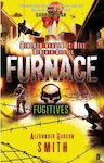 Furnace: Fugitives