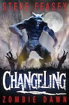 Changeling: Zombie Dawn