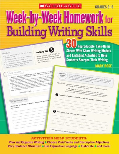 Week-by-Week Homework for Building Writing Skills, Grades 3-5