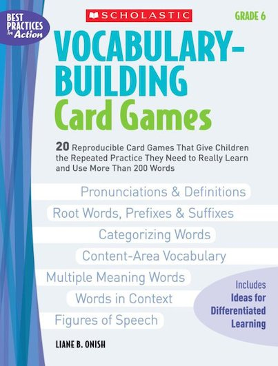 Vocabulary-Building Card Games: Grade 6