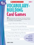 Vocabulary-Building Card Games: Grade 1