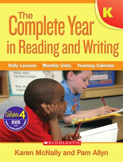 Complete Year in Reading and Writing: Kindergarten
