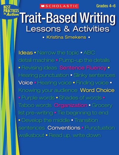 Trait-Based Writing: Lessons and Activities