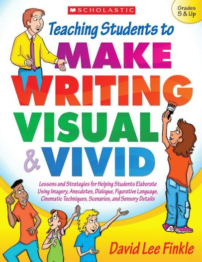 Teaching Students to Make Writing Visual and Vivid