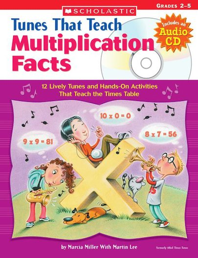 Tunes That Teach Multiplication Facts: Grades 2 - 5