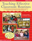 Teaching Effective Classroom Routines