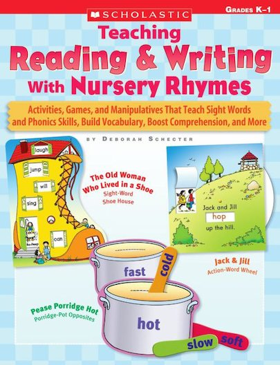 Teaching Reading and Writing With Nursery Rhymes