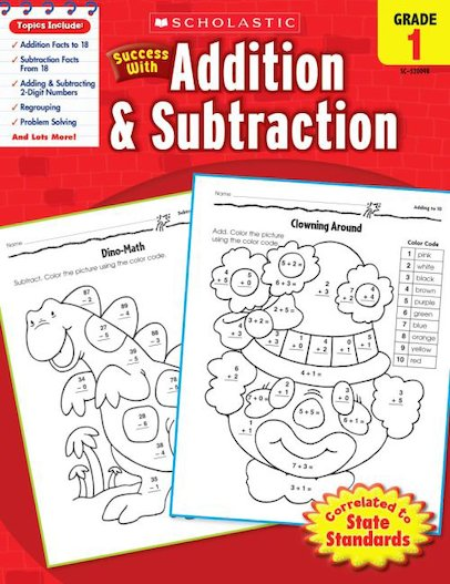 Scholastic Success with Addition and Subtraction, Grade 1