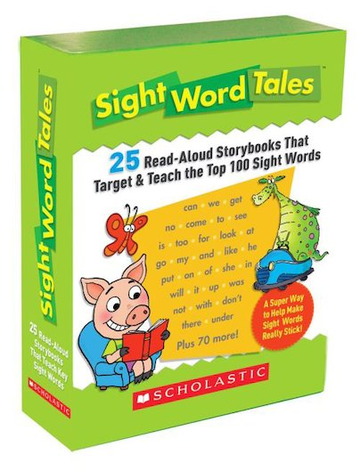 Sight Word Tales: 25 Read-Aloud Storybooks That Target and Teach the Top 100 Sight Words
