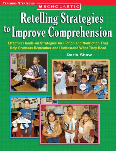 Retelling Strategies To Improve Comprehension