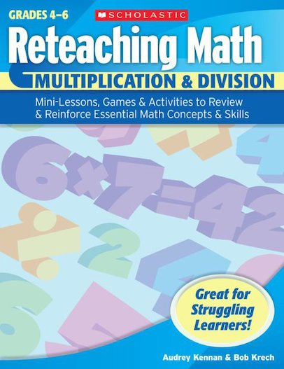 Reteaching Math: Multiplication and Division