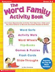 The Word Family Activity Book (Grades K-2)