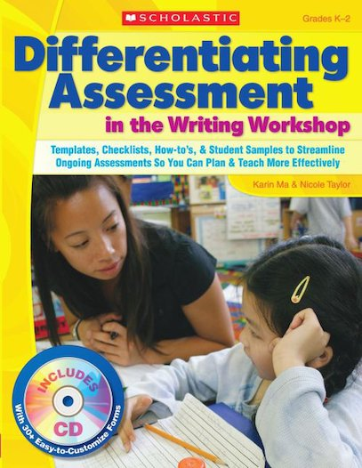 Differentiating Assessment in the Writing Workshop