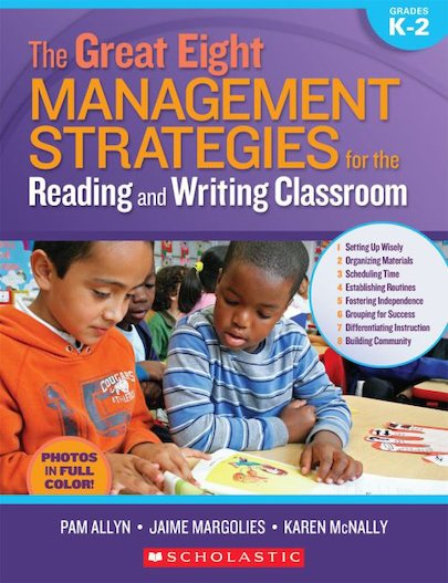 Great Eight Management Strategies For The Reading and Writing Classroom